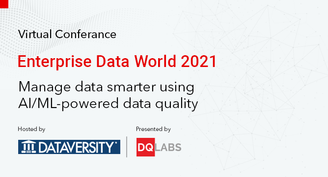 Enterprise Data World Conference 2021 - DQLabs Event